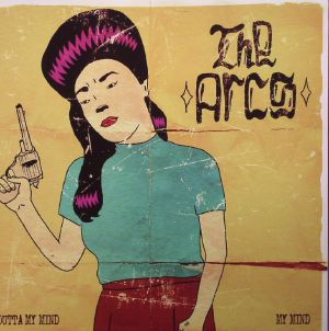 ARCS, The - Outta My Mind