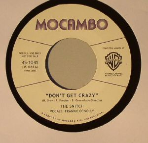 SNITCH, The - Don't Get Crazy