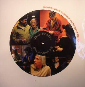 HOROVITZ, Michael/DAMON ALBARN/GRAHAM COXON/PAUL WELLER - Bankbusted Nuclear Detergent Blues (Jazz Poetry SuperJam #3)