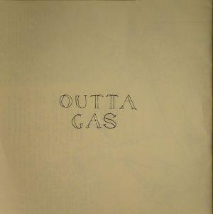 OUTTA GAS - Outta Gas
