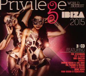 VARIOUS - Privilege Ibiza: Worlds Biggest Club 2015