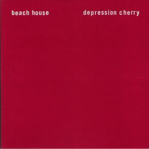 BEACH HOUSE Depression Cherry vinyl at Juno Records.