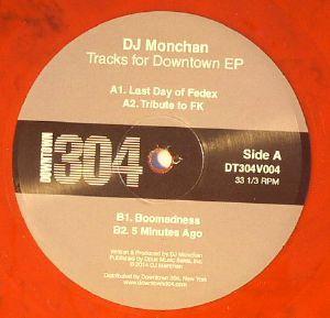 DJ MONCHAN - Tracks For Downtown EP