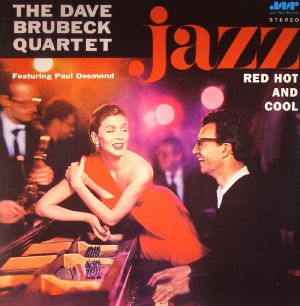 DAVE BRUBECK QUARTET, The feat PAUL DESMOND - Jazz: Red Hot & Cool (remastered)