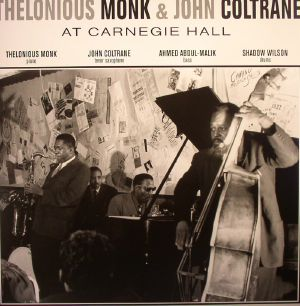 MONK, Thelonious/JOHN COLTRANE - At Carnegie Hall