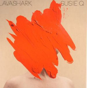 LAVASHARK - Susie Q/State Trooper