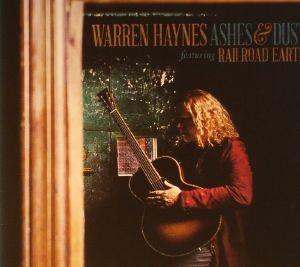 HAYNES, Warren - Ashes & Dust