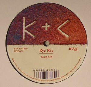 RYE RYE/BULLION - Keep Up