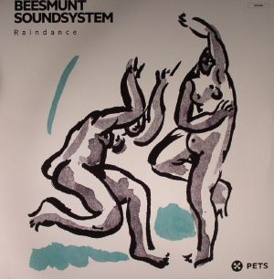 BEESMUNT SOUNDSYSTEM - Raindance