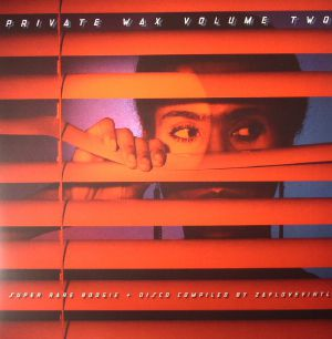 ZAFLOVEVINYL/VARIOUS - Private Wax Volume 2: Super Rare Boogie & Disco
