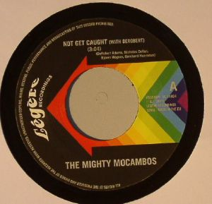 MIGHTY MOCAMBOS, The - Not Get Caught