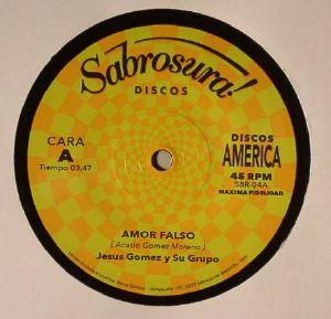 JESUS GOMEZ Y SU GRUPO/ALFREDITO VALDES JR - Amor Falso