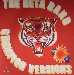 BETA BAND, The - Champion Versions