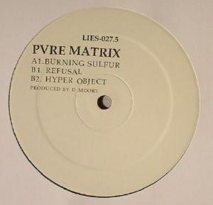 PVRE MATRIX - Burning Sulfur