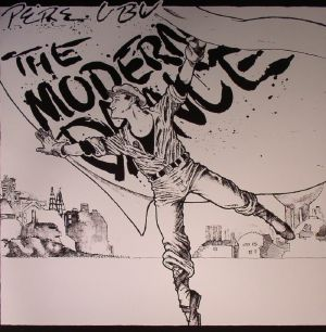 Pere Ubu The Modern Dance Vinyl At Juno Records
