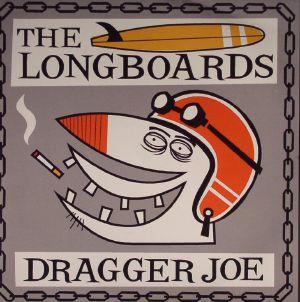 LONGBOARDS, The - Dragger Joe