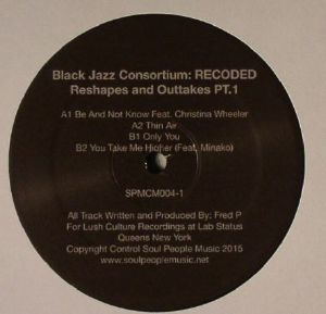 BLACK JAZZ CONSORTIUM - Recoded: Reshapes & Outtakes Part 1