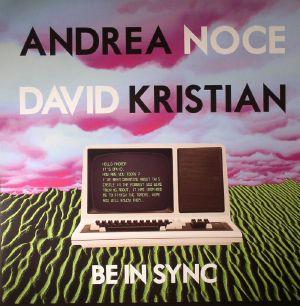 NOCE, Andrea/DAVID KRISTIAN - Be In Sync