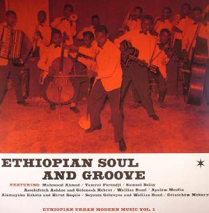 VARIOUS - Ethiopian Soul & Groove: Ethiopian Urban Modern Music Vol 1