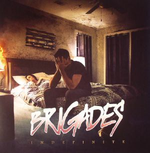 BRIGADES - Indefinite
