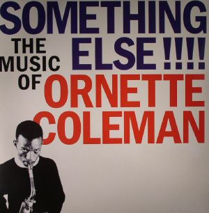 COLEMAN, Ornette - Something Else!!! The Music Of Ornette Coleman