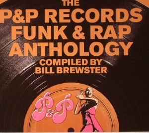 BREWSTER, Bill/VARIOUS - Sources: The P&P Records Funk & Rap Anthology