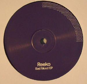 REEKO - Bad Mood EP