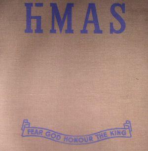 HMAS - Fear God Honour The King