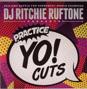 DJ RITCHIE RUFTONE - Practice Yo! Cuts