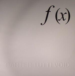 CARTER TUTTI VOID - F (X)