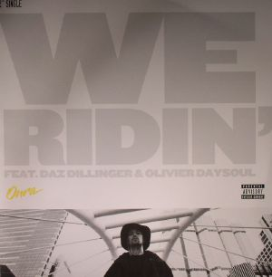 ONRA - We Ridin'/Over & Over