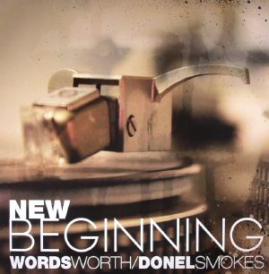 WORDSWORTH/DONEL SMOKES - New Beginning