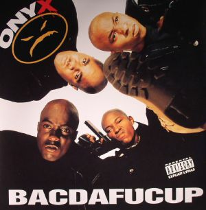 ONYX - Bacdafucup