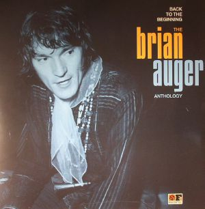 AUGER, Brian - Back To The Beginning: The Brian Auger Anthology