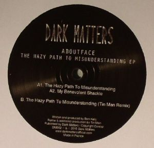 ABOUTFACE - The Hazy Path To Misunderstanding EP