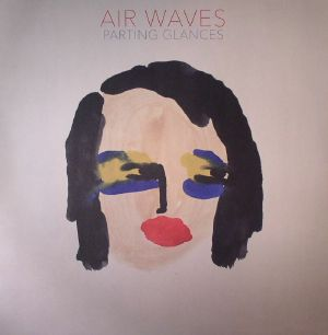 AIR WAVES - Parting Glances