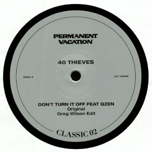 40 THIEVES feat QZEN - Permanent Vacation Classic Series 02