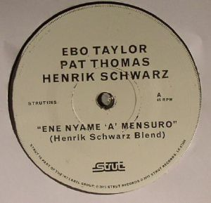 TAYLOR, Ebo/PAT THOMAS/HENRIK SCHWARZ - Ene Nyame A Mensuro