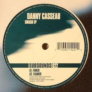CASSEAU, Danny - Smash EP
