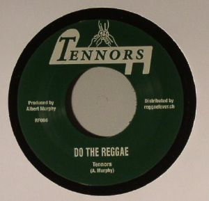 TENNORS/PACESETTERS - Do The Reggae