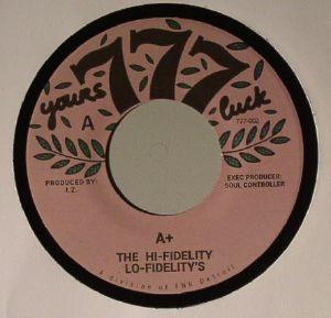 HI FIDELITY LO FIDELITY'S, The - A+