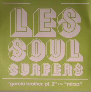 LES SOUL SURFERS - Garcia Brother Part 2
