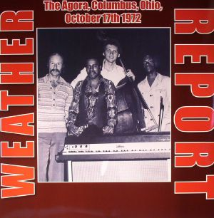 WEATHER REPORT - The Agora Columbus Ohio October 17th 1972 (remastered)