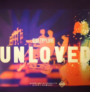 UNLOVED - Guilty Of Love (Andrew Weatherall remixes)