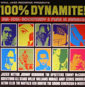 VARIOUS - 100% Dynamite! Ska Soul Rocksteady & Funk In Jamaica (remastered)