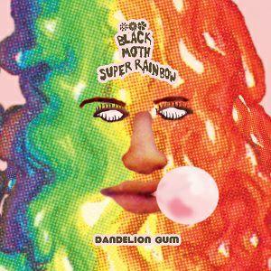 BLACK MOTH SUPER RAINBOW - Dandelion Gum