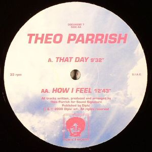 PARRISH, Theo - That Day