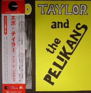 TAYLOR, Ebo/THE PELIKANS - Ebo Taylor & The Pelikans