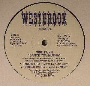 DUNN, Mike - Dance You Mutha