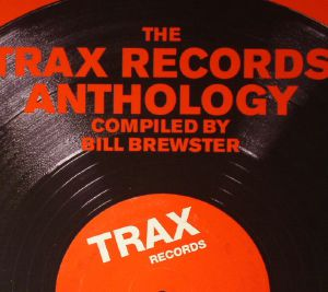 BREWSTER, Bill/VARIOUS - The Trax Records Anthology